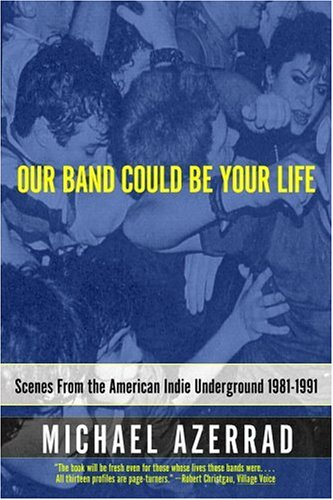04 Our_Band_Could_Be_Your_Life_book_cover